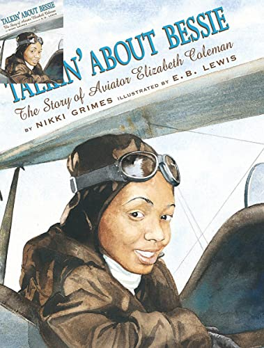 9780439352437: Talkin' About Bessie: The Story of Aviator Elizabeth Coleman (Coretta Scott King Author Honor Books)