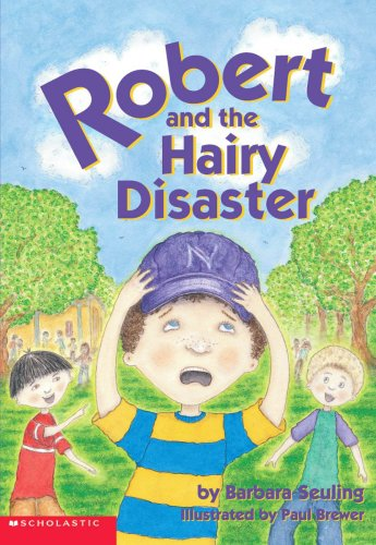 9780439353786: Robert And The Hairy Disaster