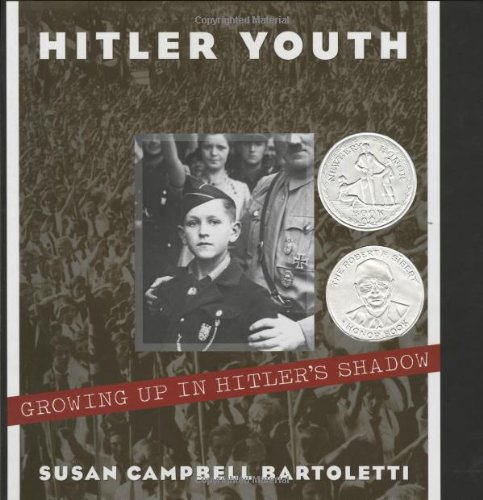 Hitler Youth: Growing Up In Hitler's Shadow (SIGNED): Bartoletti, Susan Campbell