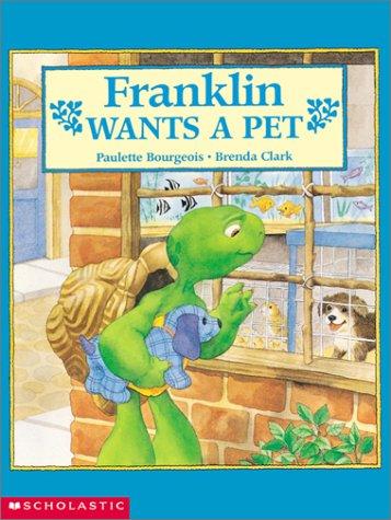 9780439354998: Franklin Wants a Pet