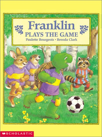 9780439355025: Franklin Plays the Game