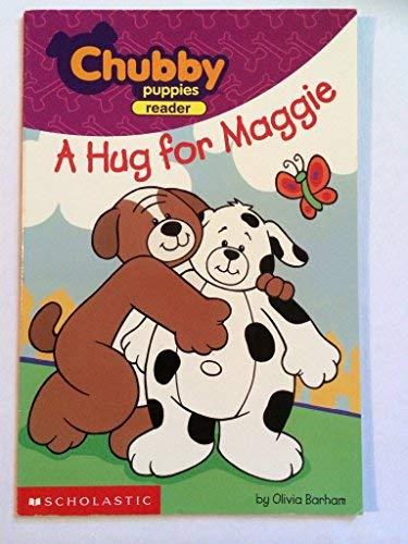 9780439355872: A Hug for Maggie