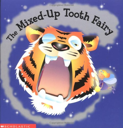 9780439356091: The Mixed-up Tooth Fairy
