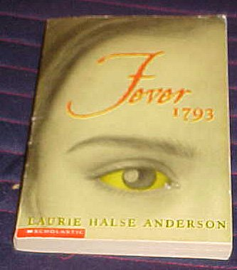 Fever 1793 [Paperback] by Anderson, Laurie Halse: Anderson, Laurie Halse