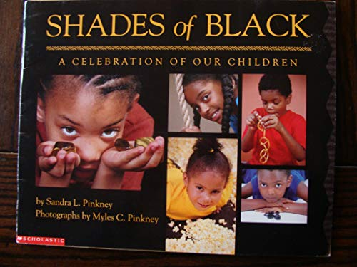 9780439358651: Shades of Black: A Celebration of Our Children