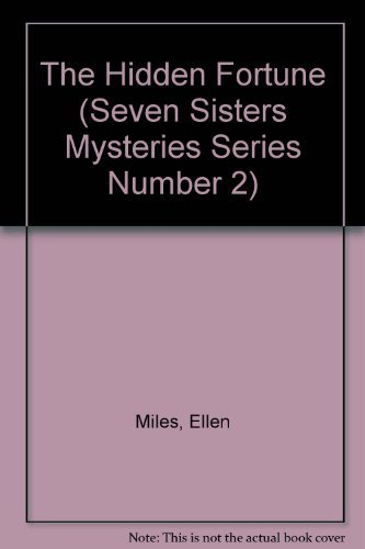 9780439359689: The Hidden Fortune (Seven Sisters Mysteries Series Number 2)