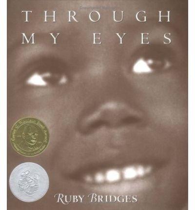 Through My eyes (0439362210) by Ruby Bridges