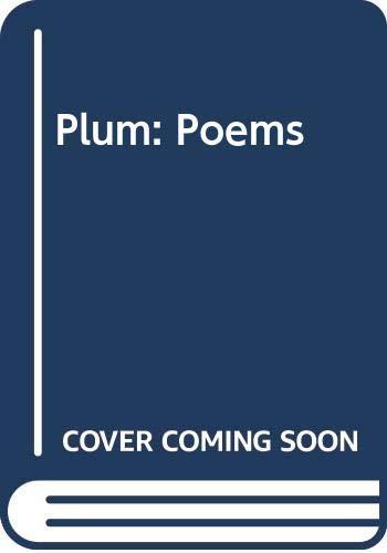 9780439364102: Plum: Poems