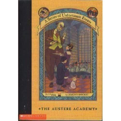 9780439365529: A Series of Unfortunate Events: The Austere Academy