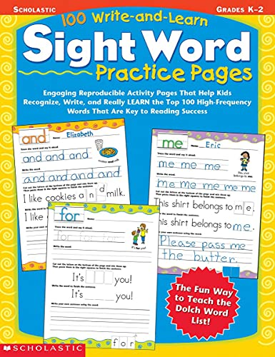 9780439365628: 100 Write-And-Learn Sight Word Practice Pages: Engaging Reproducible Activity Pages That Help Kids Recognize, Write, and Really Learn the Top 100 High