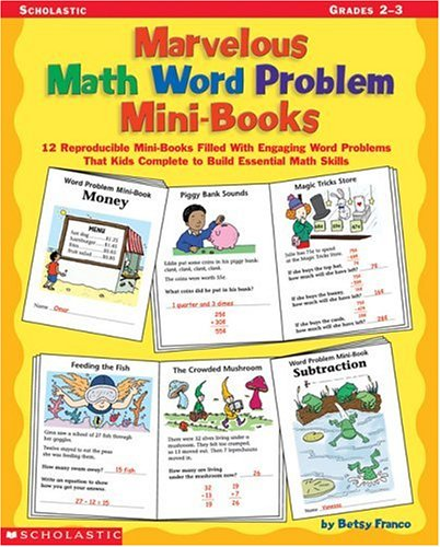 9780439366007: Marvelous Math Word Problem Mini-Books: 12 Reproducible Mini-Books Filled With Engaging Word Problems That Kids Complete to Build Essential Math Skills, Grades 2-3