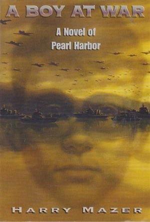 9780439366762: A Boy at War, a Novel of Pearl Harbor