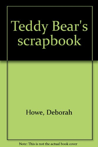9780439367172: Teddy Bear's scrapbook