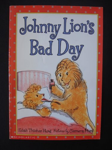 9780439367455: Johnny Lion's Bad Day