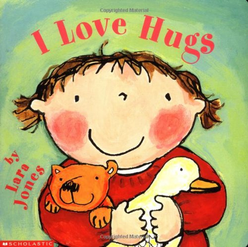 9780439367677: I Love Hugs