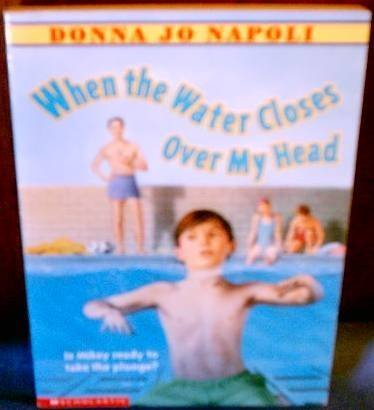9780439368001: When the Water Closes Over My Head