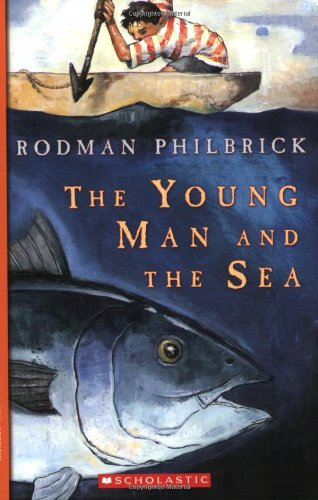 9780439368308: The Young Man and the Sea (Great Source Summer Success Reading)