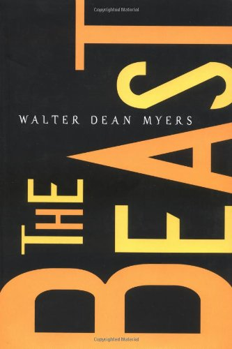 THE BEAST: Myers, Walter Dean.