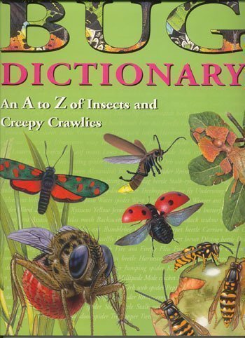9780439368599: Bug Dictionary An A to Z of Insects and Creepy Crawlies
