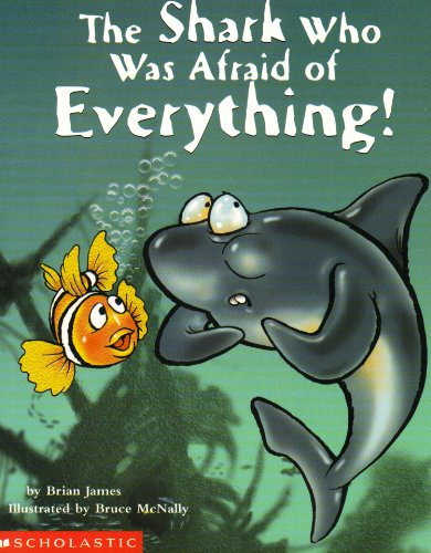 9780439368650: The Shark Who Was Afraid of Everything