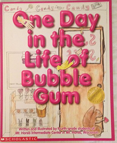 9780439368865: One Day in the Life of Bubble Gum
