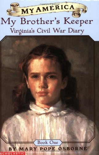 9780439369039: My America: My Brother's Keeper: Virginia's Civil War Diary, Book One