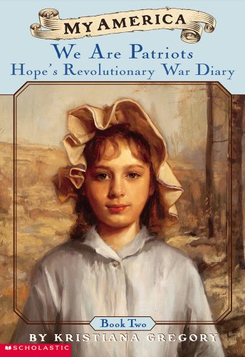 9780439369060: My America: We Are Patriots: Hope's Revolutionary War Diary, Book Two