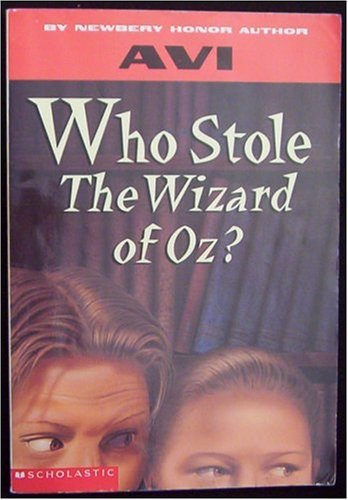 9780439369589: Who Stole the Wizard of Oz?