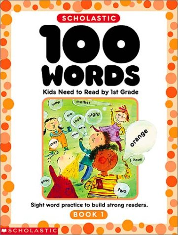 9780439370646: 100 Words Kids Need to Read by 1st Grade