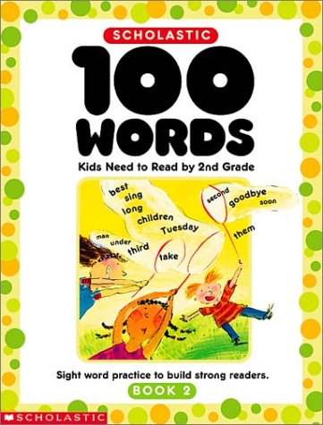 9780439370653: 100 Words Kids Need to Read by 2nd Grade