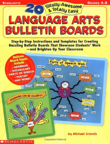 9780439370769: 20 Totally Awesome & Totally Easy Language Arts Bulletin Boards