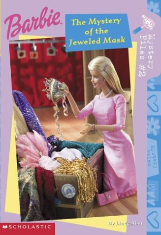 Barbie Mystery #2: the Mystery of the: Aber, Linda; Aber,