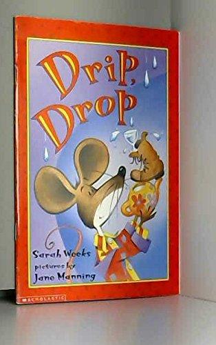 9780439372114: Drip, Drop