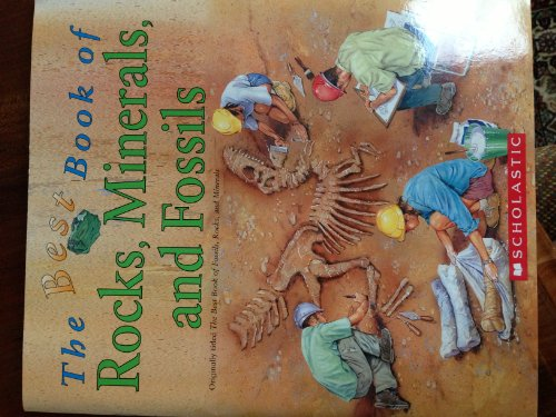 The Best Book Of Fossils, Rocks, and Minerals: CHRIS PELLANT