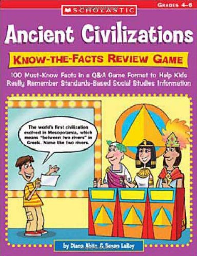 9780439374323: Know-the-Facts Review Game: 100 Must-Know Facts in a Q&A Game Format to Help Kids Really Remember Standards-Based Social Studies Information (Ancient Civilizations)
