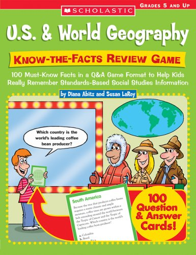 9780439374330: Know-the-Facts Review Game: 100 Must-Know Facts in a Q&A Game Format to Help Kids Really Remember Standards-Based Social Studies Information (U.S. & World Geography)