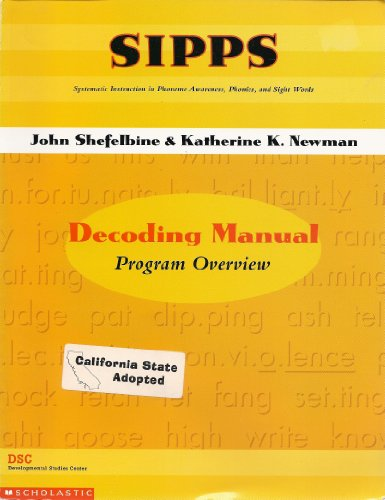 9780439374354: SIPPS: Systematic Instruction in Phoneme Awareness, Phonics, and Sight Words: Decoding Manual Program Overview