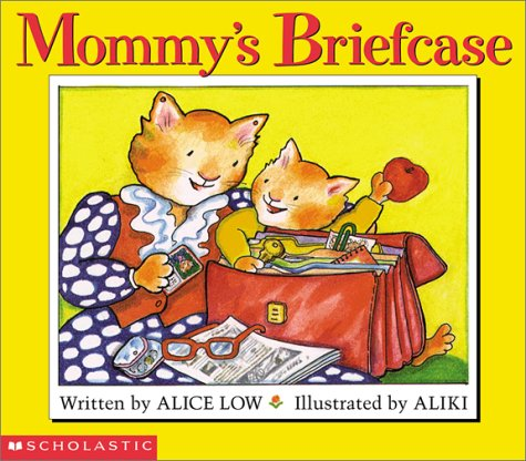 9780439374637: Mommy's Briefcase