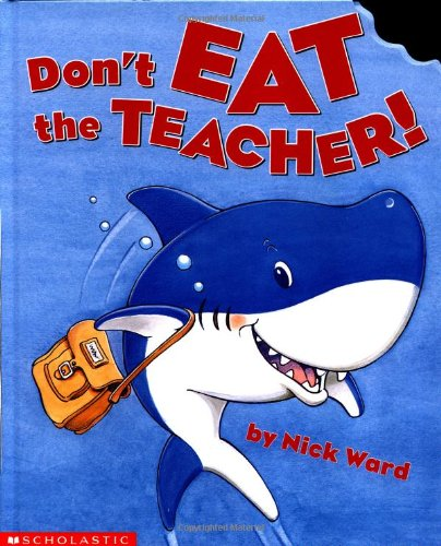 9780439374651: Don't Eat the Teacher