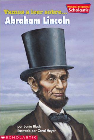 9780439374811: Primeras Biografias de Scholastic: Abraham Lincoln: Abraham Lincoln (Primeras Biografias de Scholastic: Abraham Lincoln) (Scholastic First Biographies.)
