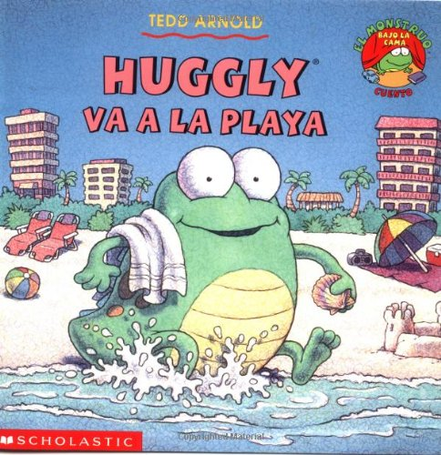 9780439374859: Huggly Va a la Playa (Monster Under the Bed)