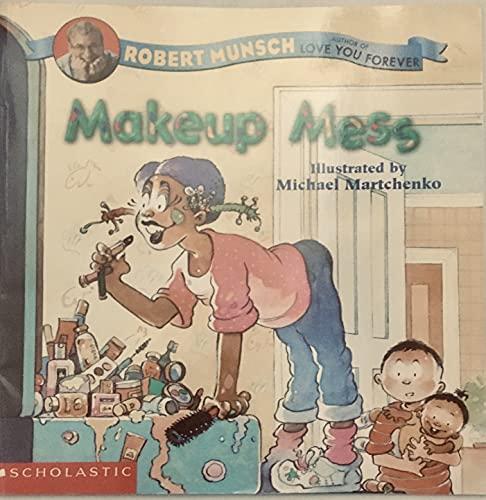 9780439375337: Makeup Mess