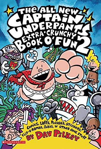 9780439376082: Captain Underpants Extra-Crunchy Book O'Fun #2, the All New