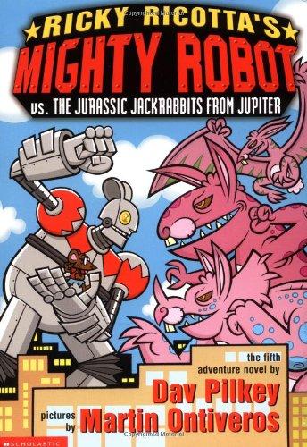 9780439376433: Ricky Ricotta's Mighty Robot Vs. the Jurassic Jackrabbits from Jupiter