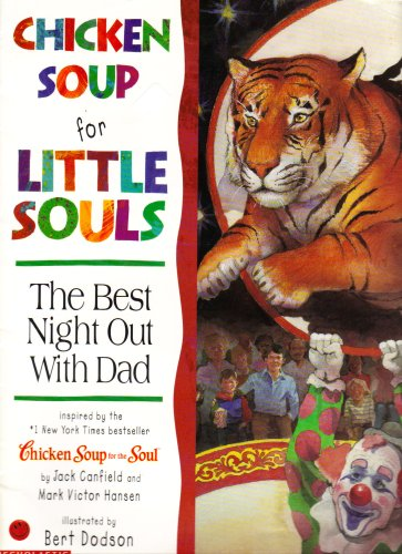 9780439376501: Chicken Soup for Little Souls: The Best Night Out with Dad