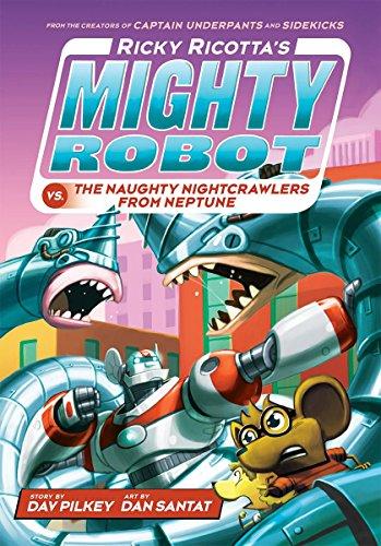 9780439377089: Ricky Ricotta's Mighty Robot vs. The Naughty Nightcrawlers From Neptune (Ricky Ricotta's Mighty Robot #8)