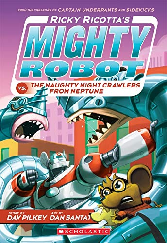 9780439377096: Ricky Ricotta's Mighty Robot vs. The Naughty Nightcrawlers From Neptune (Ricky Ricotta's Mighty Robot #8)