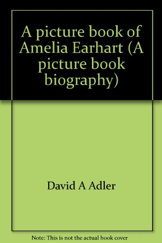 9780439379519: A picture book of Amelia Earhart (A picture book biography)