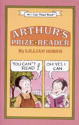 ARTHUR'S PRIZE READER (0439381576) by Lillian Hoban