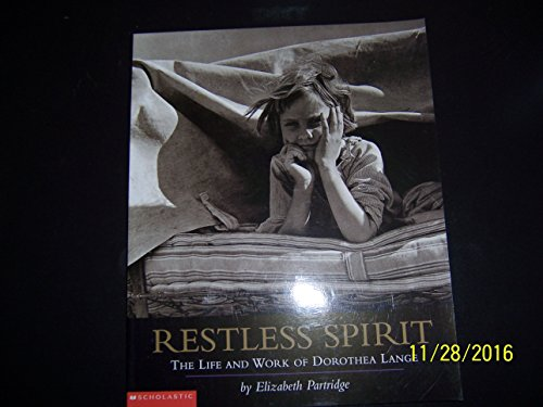 9780439381963: Restless Spirit: The Life and Work of Dorothea Lange Edition: First